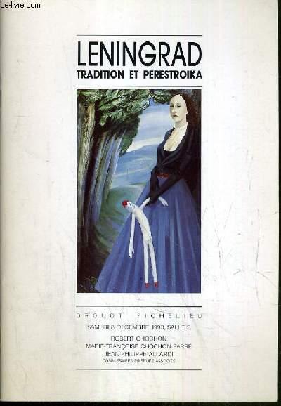 CATALOGUE DE VENTE AUX ENCHERES - DROUOT RICHELIEU - LENINGRAD - TRADITION ET PERESTROIKA - SALLE 3 - 8 DECEMBRE 1990.