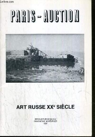 CATALOGUE DE VENTE AUX ENCHERES - DROUOT RICHELIEU - ART RUSSE XXe SIECLE - SALLE 7 - 10 FEVRIER 1991.