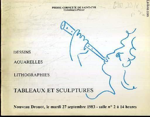 CATALOGUE DE VENTE AUX ENCHERES - NOUVEAU DROUOT - DESSINS - AQUARELLES - LITHOGRAPHIES - TABLEAUX ET SCULPTURES - SALLE 2 - 27 SEPT. 1983.