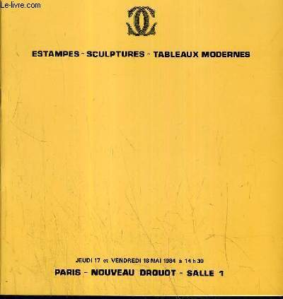 CATALOGUE DE VENTE AUX ENCHERES - NOUVEAU DROUOT - ESTAMPES - SCULPTURES - TABLEAUX MODERNES - SALLE 1 - 17 et 18 MAI 1984.