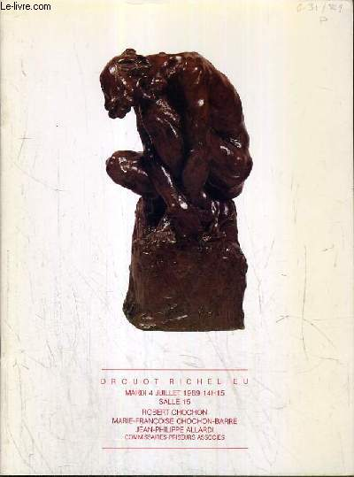CATALOGUE DE VENTE AUX ENCHERES - DROUOT RICHELIEU - TABLEAUX ET SCULPTURES MODERNES - OBJETS D'ART ET MOBILIER DES ANNEES 20 A 50 - OBJETS D'ART EN BEL AMEUBLEMENT MOBILIER DES 17ème, 18ème et 19ème SIECLES - SALLE 15 - 4 JUILLET 1989.