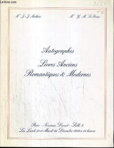 CATALOGUE DE VENTE AUX ENCHERES - NOUVEAU DROUOT - AUTOGRAPHES - LIVRES ANCIENS - ROMANTIQUES & MODERNES - SALLE 9 - 15 et 16 DECEMBRE 1986.