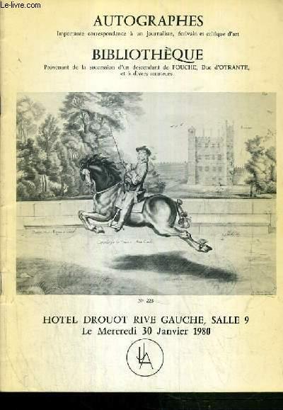 CATALOGUE DE VENTE AUX ENCHERES - DROUOT RIVE GAUCHE - AUTOGRAPHES - BIBLIOTHEQUE - SALLE 9 - 30 JANVIER 1980.