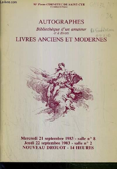 CATALOGUE DE VENTE AUX ENCHERES - NOUVEAU DROUOT - AUTOGRAPHES - BIBLIOTHEQUE D'UN AMATEUR - LIVRES ANCIENS ET MODERNES - SALLES 8 et 2 - 21 et 22 SEPTEMBRE 1983.