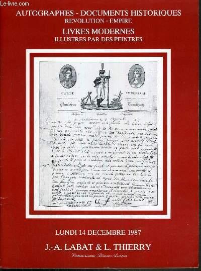 CATALOGUE DE VENTE AUX ENCHERES - NOUVEAU DROUOT - AUTOGRAPHES - DOCUMENTS HISTORIQUES - REVOLUTION - EMPIRE - LIVRES MODERNES ILLUSTRES PAR DES PEINTRES - SALLE 9 - 14 DECEMBRE 1987.