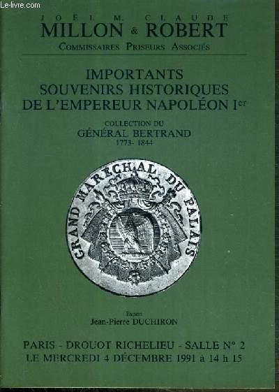 CATALOGUE DE VENTE AUX ENCHERES - DROUOT RICHELIEU - IMPORTANTS SOUVENIRS HISTORIQUES DE L'EMPEREUR NAPOLEON 1er - COLLECTION GENERAL BERTRAND 1773-1844 - SALLE 2 - 4 DECEMBRE 1991.