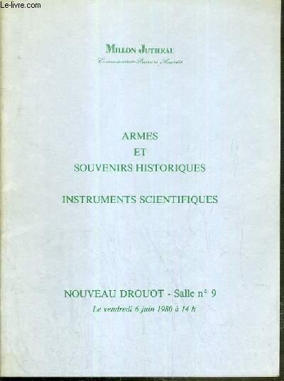 CATALOGUE DE VENTE AUX ENCHERES - NOUVEAU DROUOT- ARMES ET SOUVENIRS HISTORIQUES - INSTRUMENTS SCIENTIFIQUES - SALLE 9 - 6 JUIN 1980.