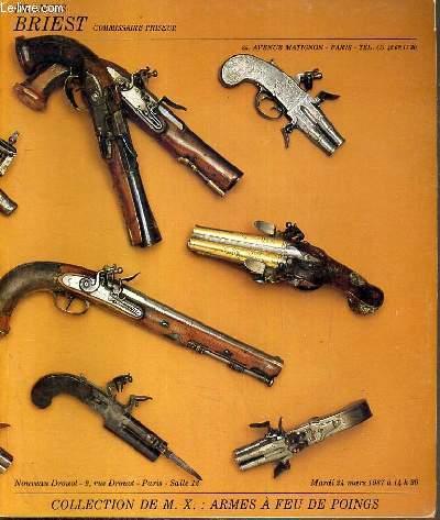 CATALOGUE DE VENTE AUX ENCHERES - NOUVEAU DROUOT - COLLECTION DE M. X.: ARMES A FEU DE POINGS - SALLE 12 - 24 MARS 1987.