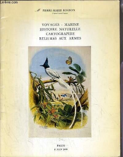 CATALOGUE DE VENTE AUX ENCHERES - DROUOT RIVE GAUCHE - VOYAGES - MARINE - HISTOIRE NATURELLE - CARTOGRAPHIE - RELIURE AUX ARMES - SALLE 6 - 8 JUIN 1979.