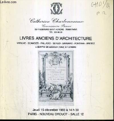 CATALOGUE DE VENTE AUX ENCHERES - NOUVEAU DROUOT - LIVRES ANCIENS D'ARCHITECTURE - SALLE 12 - 15 DECEMBRE 1983.
