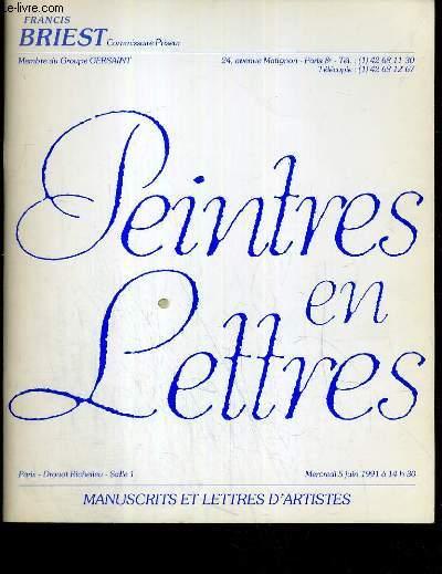 CATALOGUE DE VENTE AUX ENCHERES - DROUOT RICHELIEU - PEINTRES EN LETTRES - SALLE 1 - 5 JUIN 1991.