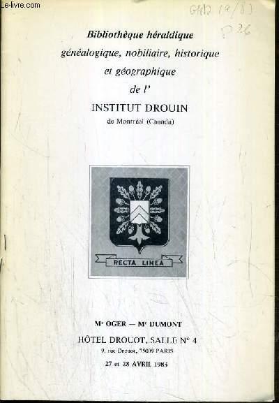 CATALOGUE DE VENTE AUX ENCHERES - HOTEL DROUOT - BIBLIOTHEQUE HERALDIQUE - GENEALOGIQUE - NOBILIAIRE - HISTORIQUE ET GEOGRAPHIQUE DE L' INSTITUT DROUIN - SALLE 4 - 27/28 AVRIL 1983.