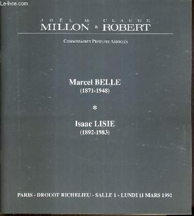 CATALOGUE DE VENTE AUX ENCHERES - DROUOT RICHELIEU - MARCEL BELLE (1871-1948) - ISAAC LISIE (1892-1923) - SALLE 1 - 11  MARS 1991.