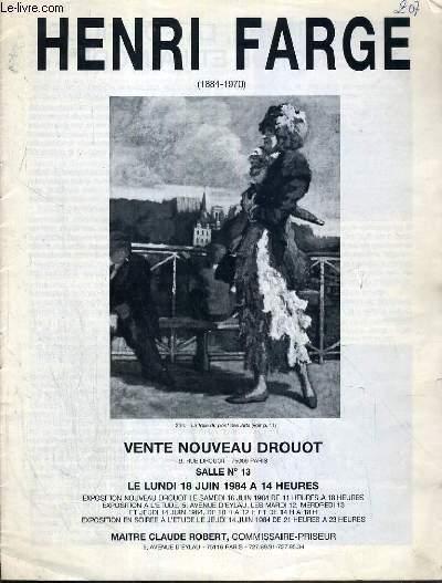 CATALOGUE DE VENTE AUX ENCHERES - NOUVEAU DROUOT - HENRI FARGE (1884-1971) - SALLE 13 - 18 JUIN 1984.