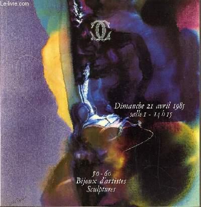 CATALOGUE DE VENTE AUX ENCHERES - NOUVEAU DROUOT - BIJOUX - SCULPTURES - TABLEAUX MODERNES - SALLE 1 - 21 AVRIL 1985.