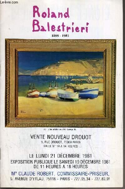 CATALOGUE DE VENTE AUX ENCHERES - NOUVEAU DROUOT - ROLAND BALESTRIERI (1899-1981) - SALLE 14 - 21 DECEMBRE 1981.