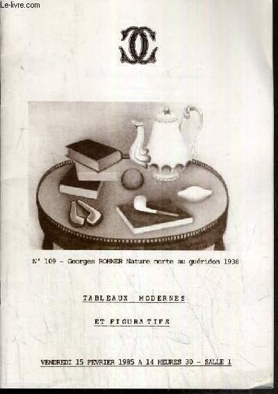 CATALOGUE DE VENTE AUX ENCHERES - DROUOT - TABLEAUX MODERNES ET FIGURATIFS - SALLE 1 - 13 FEVRIER 1985.