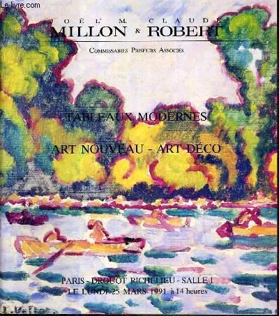 CATALOGUE DE VENTE AUX ENCHERES - DROUOT RICHELIEU - TABLEAUX MODERNES - ART NOUVEAUX - ART DECO - SALLE 1 - 25 MARS 1991.