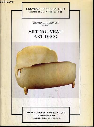 CATALOGUE DE VENTE AUX ENCHERES - NOUVEAU DROUOT - COLLECTION J.-P. ET A DIVERS - ART NOUVEAU - ART DECO - SALLE 14 - 18 JUIN 1981.