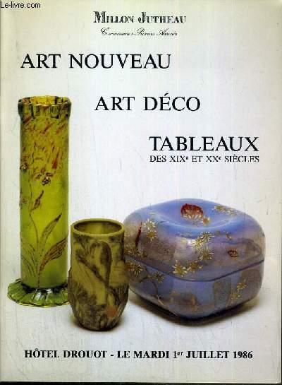 CATALOGUE DE VENTE AUX ENCHERES - HOTEL DROUOT - ART NOUVEAU - ART DECO - TABLEAUX DES XIXe et XXe SIECLES - SALLE 15 - 1er JUILLET 1986.