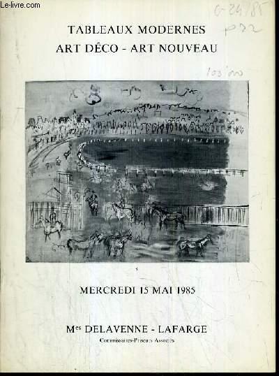 CATALOGUE DE VENTE AUX ENCHERES - DROUOT - TABLEAUX MODERNES - ART DECO - ART NOUVEAU - SALLE 9 - 15 MAI 1985.