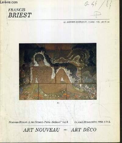 CATALOGUE DE VENTE AUX ENCHERES - NOUVEAU DROUOT - ART NOUVEAU - ART DECO - SALLES 5 et 6 - 22 NOVEMBRE 1984.