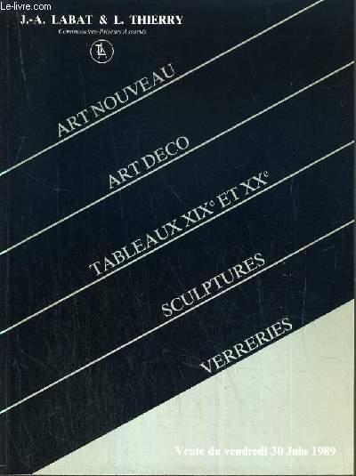 CATALOGUE DE VENTE AUX ENCHERES - DROUOT RICHELIEU - ART NOUVEAU - ART DECO - TABLEAUX XIXe et XXe SIECLES - SALLE 15 - 30 JUIN 1989.