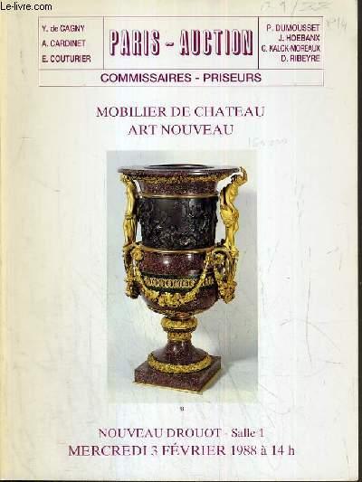 CATALOGUE DE VENTE AUX ENCHERES - NOUVEAU DROUOT - MOBILIER DE CHATEAU - ART NOUVEAU - SALLE 1 - 3 FEVRIER 1988.