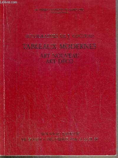 CATALOGUE DE VENTE AUX ENCHERES - NOUVEAU DROUOT - AUTOGRAPHES DE J. COCTEAU - TABLEAUX MODERNES - ART NOUVEAU - ART DECO - SALLES 1 et 7 - 9 DECEMBRE 1986.