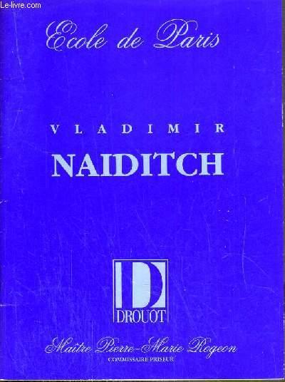 CATALOGUE DE VENTE AUX ENCHERES - DROUOT RICHELIEU - ECOLE DE PARIS - ENSEMBLE D'OEUVRES DE VLADIMIR NAIDITCH 1903-1980 - SALLE 2 - 23 JUIN 1989.