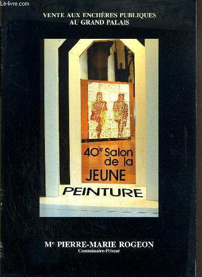CATALOGUE DE VENTE AUX ENCHERES - SALON DE LA JEUNE PEINTURE GRAND PALAIS GRAND PALAIS - JEUNE PEINTURE EVOLUTION-REVOLUTIONS - 9 FEVRIER 1989.
