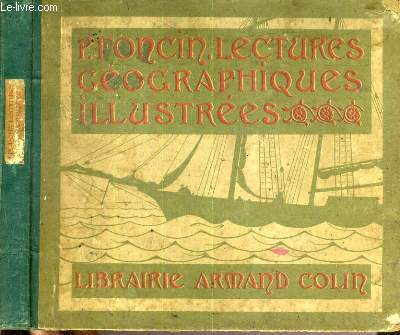 LECTURES GEOGRAPHIQUES ILLUSTREES.