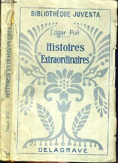 HISTOIRES EXTRAORDINAIRES / BIBLIOTHEQUE JUVENTA.