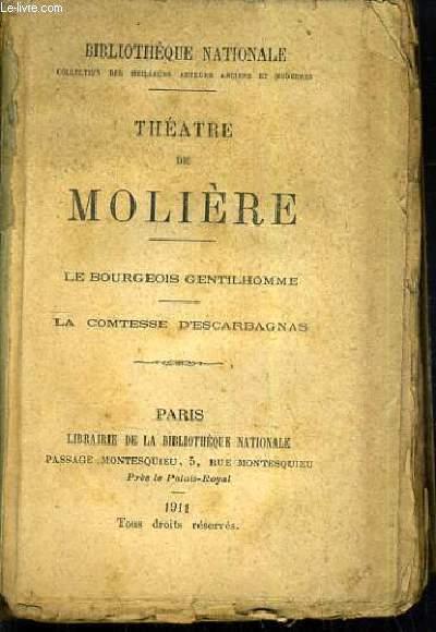 THEATRE DE MOLIERE - LE BOURGEOIS GENTILHOMME - LA COMTESSE D'ESCARBAGNAS.