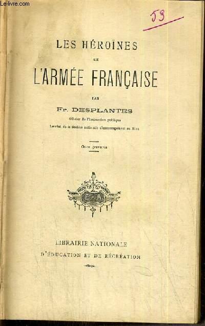 LES HEROINES DE L'ARMEE FRANCAISE