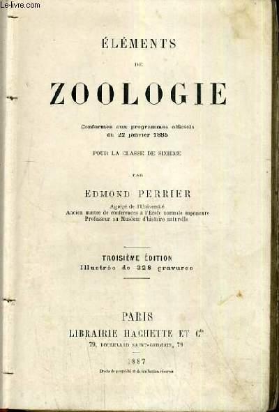 ELEMENTS DE ZOOLOGIE POUR LA CLASSE DE 6ème - PROGRAMMES OFFICIELS 1885 - 3ème EDITION.
