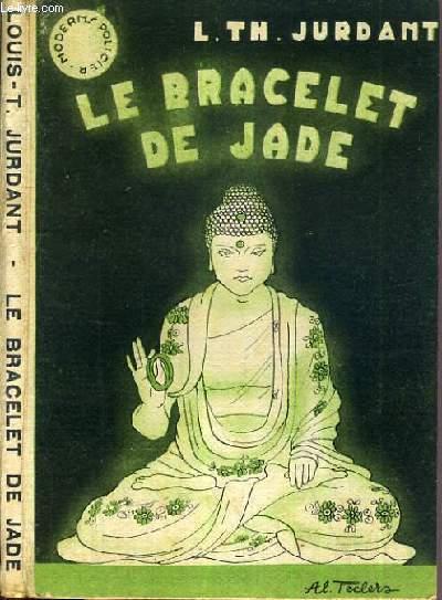 LE BRACELET DE JADE / COLLECTION MODERNS POLICIER.