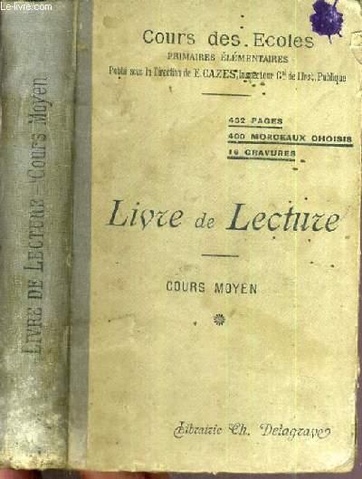 LIVRE DE LECTURE - COURS MOYEN - COURS DES ECOLES