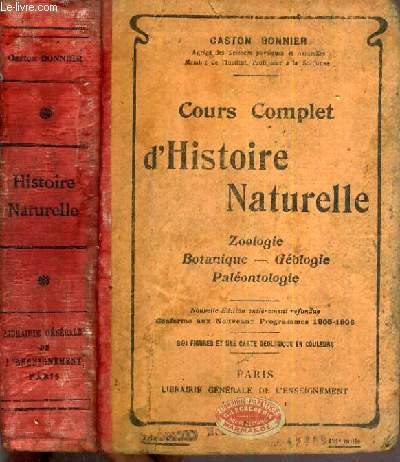 COURS COMPLET D'HISTOIRE NATURELLE - ZOOLOGIE - BOTANIQUE - GEOLOGIE - PALEONTOLOGIE - PROGRAMES 1905-1906 POUR LE BREVET SUPERIEUR.