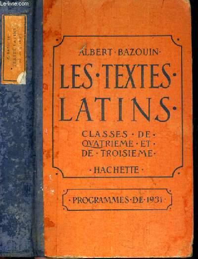 LES TEXTES LATINS - CLASSES DE 4ème et de 3ème - PROGRAMMES DE 1931 / TEXTE EN LATIN.