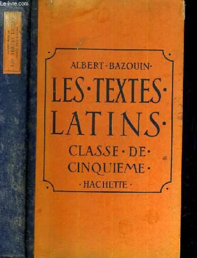 LES TEXTES LATINS - CLASSES DE 5ème - PROGRAMMES DE 1931 / TEXTE EN LATIN.
