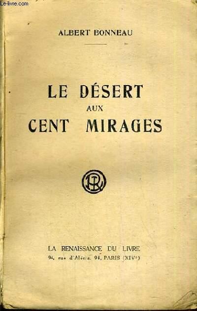 LE DESERT AUX CENT MIRAGES