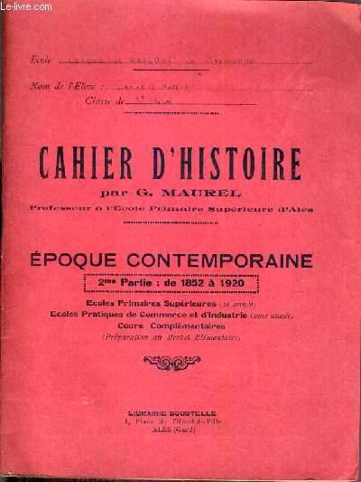 CAHIER D'HISTOIRE - EPOQUE CONTEMPORAINE - 2ème PARTIE: DE 1852 A 1920.