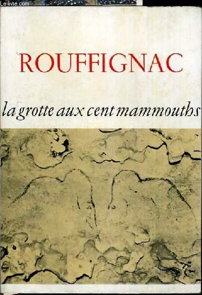 ROUFFIGNAC - LA GROTTE AUX CENT MAMMOUTHS