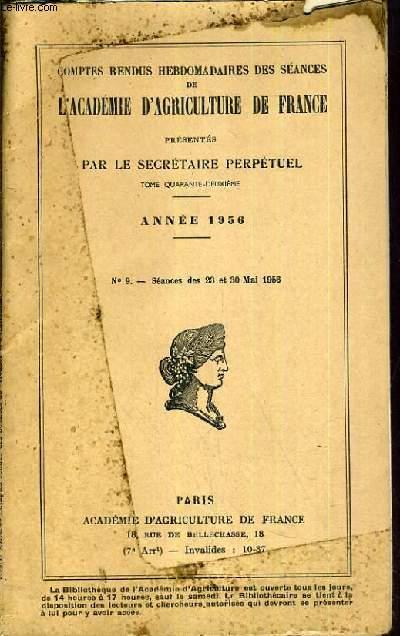 COMPTES RENDUS HEBDOMADAIRE DES SEANCES DE L'ACADEMIE D'AGRICULTURE DE FRANCE - TOME 42 - ANNEE 1956.