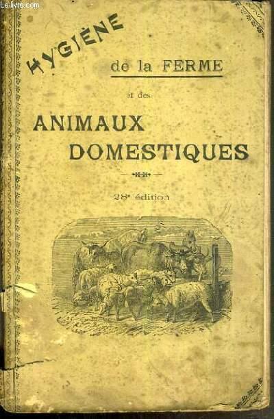 HYGIENE DE LA FERME ET DES ANIMAUX DOMESTIQUES