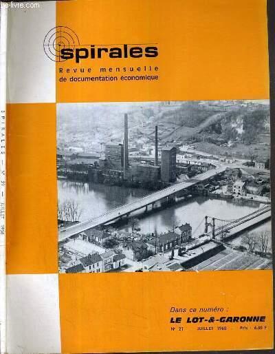 SPIRALES - LE LOT-ET-GARONNE - N°21 - JUILLET 1968 /  le nouveau pont et l'usine metallurgique de Fumel, le recyclage des eaux usees, les bureaux d'etudes techniques dans le monde industriel moderne, livres et revues, le lot-et-garonne un departement...