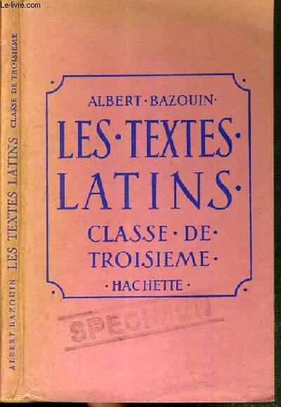 LES TEXTES LATINS - CLASSE DE 3ème / TEXTE FRANCAIS / LATIN