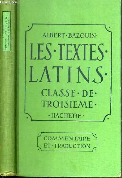 LES TEXTES LATINS - CLASSE DE 3ème - COMMENTAIRE ET TRADUCTION / TEXTE FRANCAIS / LATIN
