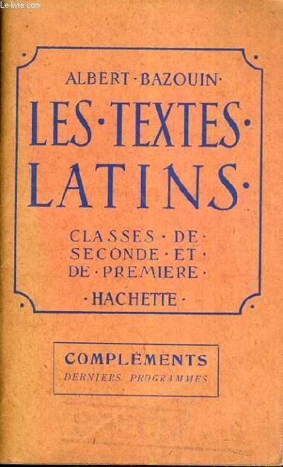 LES TEXTES LATINS - CLASSE DE 2nde et de 1ere - COMPLEMENTS - DERNIERS PROGRAMMES